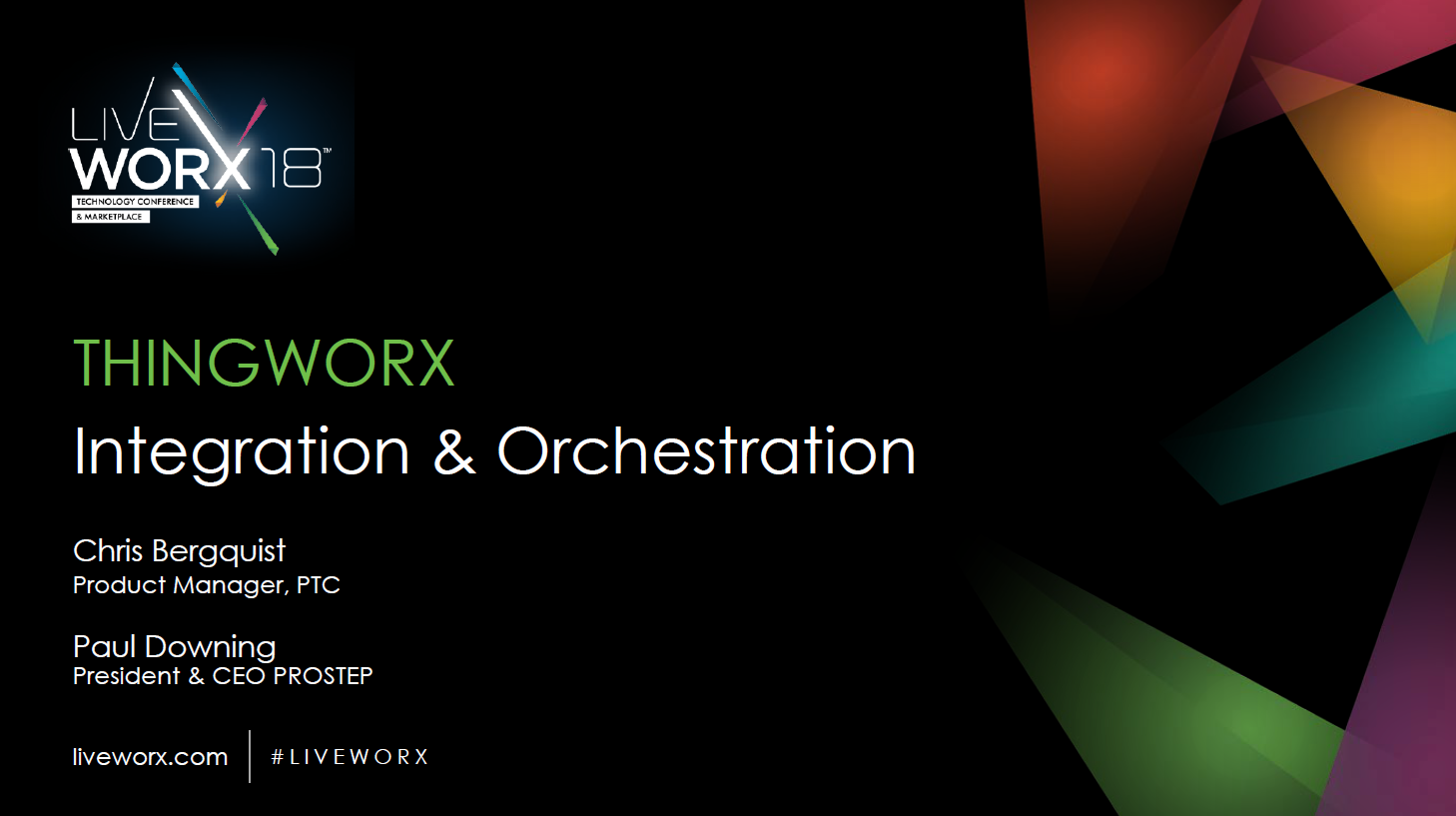 ​ThingWorx  ​Integration and Orchestration Presentation