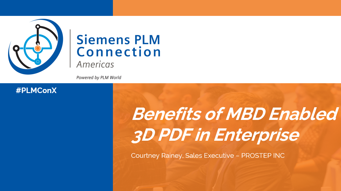 ​Benefits of MBD Enabled 3D PDFs in Enterprise Presentation