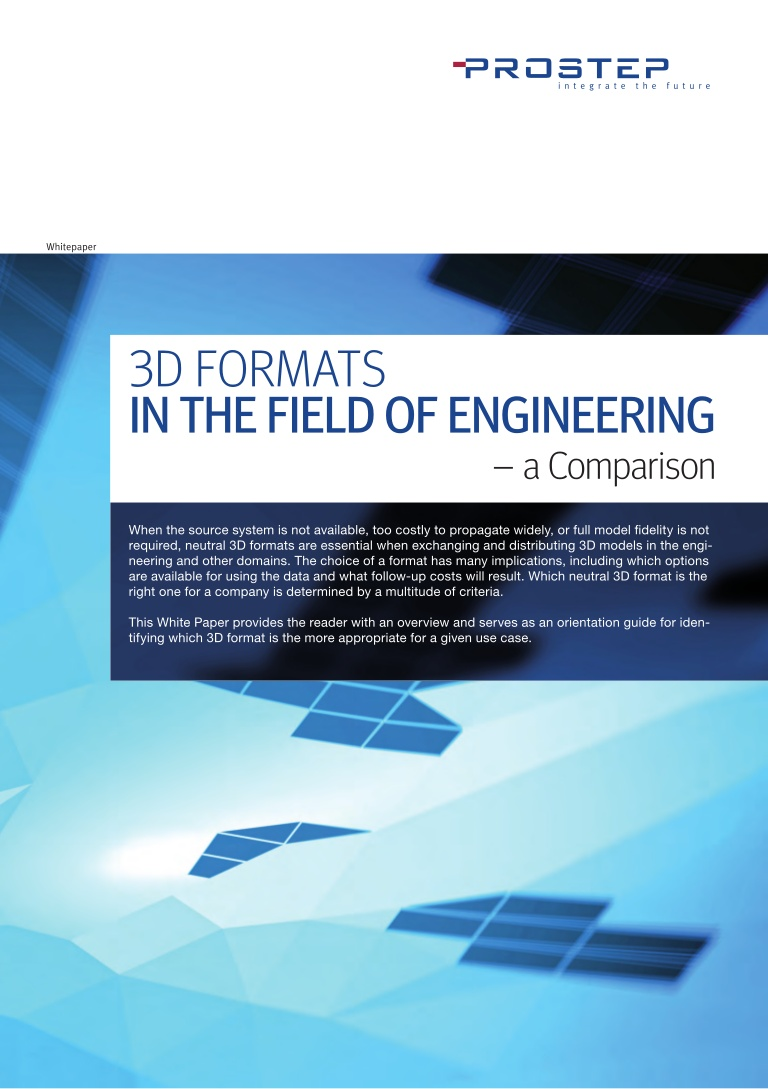 3D Formats in the Field of Engineering: A Comparison White Paper