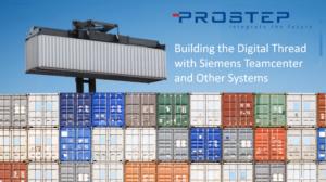 Building Digital Thread with SIEMENS Teamcenter